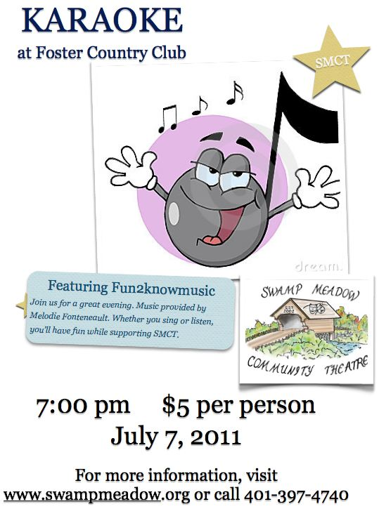 SMCT Karaoke July 7, 7PM, Foster Country Club, $5 admission.